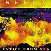 Entice from sea, cd seven